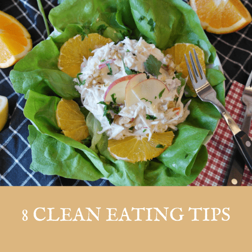 8 Clean Eating Tips